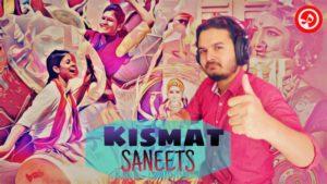 Kismat – SANEETS # 21