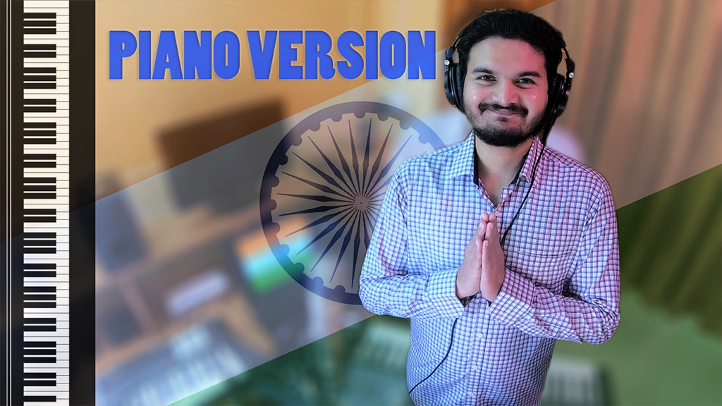 National Anthem Of India 🇮🇳 On Piano By SANEETS | Jana Gana Mana,